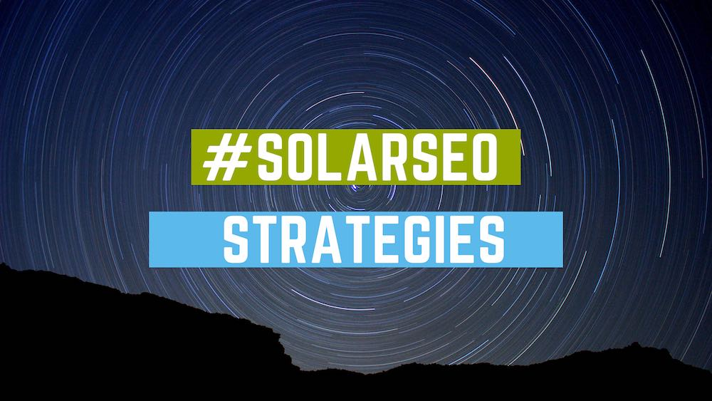 How to Attract More Solar Customers With SEO